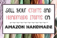 "Amazon Competes With Etsy -- Sell Your Crafts on Amazon's ""Handmade"""