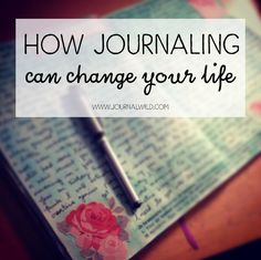 When I first picked up my journal and my pen, it was simply to note my thoughts and feelings. I had no idea that journaling would create profound changes...