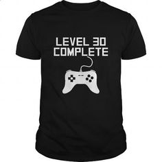 Level 30 Complete 30th Birthday - #teas #mens shirts. GET YOURS => https://www.sunfrog.com/Gamer/Level-30-Complete-30th-Birthday-Black-Guys.html?id=60505 More