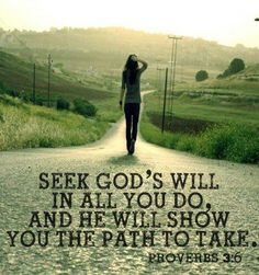 Seek God's will in all you do ~~I Love the Bible and Jesus Christ, Christian Quotes and verses. Faith Quotes, Bible Quotes, Godly Quotes, Wisdom Sayings, God's Wisdom, Devotional Quotes, Adonai Elohim, I Look To You, Soli Deo Gloria