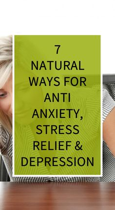 7 Natural Ways For Anti Anxiety, stress Relief & Depression – World Of Healthy Life Herbal Remedies, Home Remedies, Health Remedies, Health Questions, Cellulite Remedies, Natural Cold Remedies, Health Vitamins, Health Insurance Plans