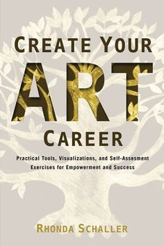Have you dreamed of creating a better future for yourself as an artist? Well now you can. Artist, educator, and career coach Rhonda Schaller provides insights and...