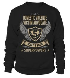 Domestic Violence Victim Advocate - What's Your SuperPower #DomesticViolenceVictimAdvocate