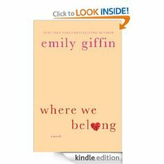 Where We Belong: Emily Giffin: A very quick read, definitely chick lit, about the return of an adopted daughter. No new ground really but heartwarming and diverting. 3 stars, 383 pages