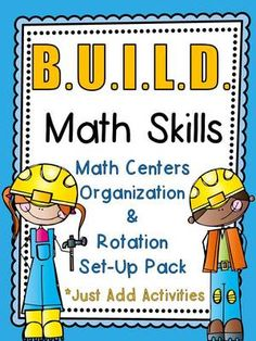Construction Kids B.U.I.L.D. Math Centers Organization & Rotation Set-Up Pack from overthemoonbow on TeachersNotebook.com -  (42 pages)  - This Construction Kids themed resource pack contains everything you need to set–up a math centers routine in your classroom, just provide the activities!