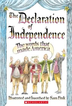 Declaration Of Independence by Sam Fink http://www.amazon.com/dp/0439703158/ref=cm_sw_r_pi_dp_2RdAub0EC8TNT