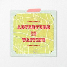 Adventure is waiting. Kind of style on Etsy.