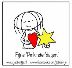 Fijne 'Pink-ster'dagen! - Jabbertje Dutch Words, Best Quotes, Wisdom, Illustration, Fictional Characters, Dutch Quotes, Blond Amsterdam, Smileys, Hearts