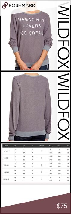 "⭐️⭐️ WILDFOX PULLOVER WILDFOX PULLOVER New With Tags SIZING- Tagged size L = sizes 12-14  * Super soft & cozy; Purposely subtly distressed/washed look   * Approx 26"" long  * Scoop neck & long sleeves  * Graphic print front, 'Magazines, Lovers, Ice Cream'  * Subtly oversized loose knit slouchy fit  * Made in USA Fabric:Rayon, Polyester, & 6% Spandex ITEM# Color-Tornado  Item: SEARCH # baggy beach jumper I owe it to - No Trades - Authentic/Genuine - Bundle Discounts - Offers Considered Wildfox…"