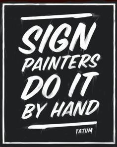 sign painters do it