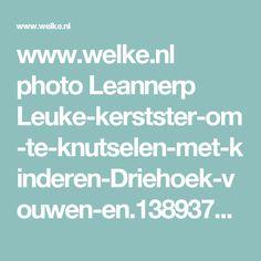 www.welke.nl photo Leannerp Leuke-kerstster-om-te-knutselen-met-kinderen-Driehoek-vouwen-en.1389379869