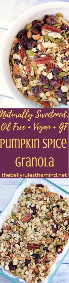 Easiest ever Pumpkin Spice Granola, reader in 30 minutes. Healthy + Kid Friendly + Naturally sweetened + Oil Free + Vegan + Gluten Free. |www.thebellyrulesthemind.net @bellyrulesdmind #vegan, #glutenfree, #kidfriendly, #pumpkinspice, #granola, #fall, #healthy , #kidfriendly, #breakfast, #healthy, #Naturallysweetened, #oilfree