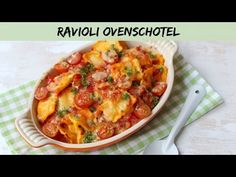 Ravioli ovenschotel - LEKKER EN SIMPEL - YouTube