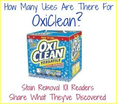 Wow! Look at all the uses for OxiClean for not only removing stains, but also house cleaning!