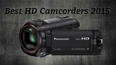 Top 10 Best HD #Camcorders 2015 #HDcamcorders #4Kcamcorders #handycams #4KHandycams