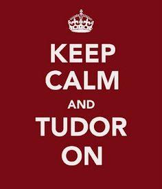Tudor On!!!!!!!!!!!!!!!!!!!!!!!!!!!!