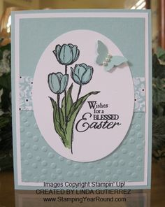 Blessed Easter -Tulips, Stampin Up on Pinterest | Easter, Stampin ...