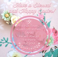 Have a Blessed & Happy Easter! Happy Easter Quotes, Happy Monday Quotes, Happy Easter Wishes, Happy Easter Sunday, Happy Easter Greetings, Easter Monday, Thursday Quotes, Happy Thursday, Monday Wishes