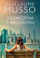 Dodekafonia Literatury: Dziewczyna z Brooklynu - Guillaume Musso