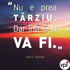 Nu e tarziu- Anatol Covali - Viral Pe Internet Feelings And Emotions, Calm, Logos, Quotes, Life, Internet, Quotations, Logo, Quote