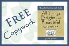 Free All Things Bright and Beautiful Copywork - Homeschool With Love @Homeschool With Love