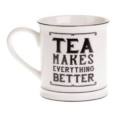 Sass & Belle Tea Makes Everything Better Mug | Tea Mug
