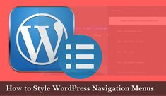 How to Style WordPress Navigation Menus Premium Wordpress Themes, Web Development, Writing, Reading, Style, Swag, Reading Books, Being A Writer, Outfits
