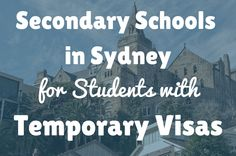 Secondary Schools in Sydney for Students with Temporary Visas