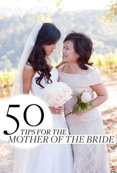 Brides: Tips for the Mother of the Bride (and Groom)
