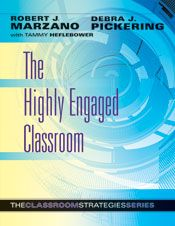 The Highly Engaged Classroom provides an in-depth understanding of how to generate high levels of attention and engagement as a result of careful planning and execution of specific strategies. Using the suggestions presented by Robert J. Marzano, Debra J. Pickering, and Tammy Heflebower, every teacher can create a classroom environment in which engagement is the norm instead of the exception.    Part of The Classroom Strategies Series, this clear, highly practical guide follows the series for...