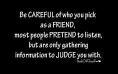 fake friends. Ain't this the truth.