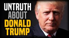 Even More Untruth About Donald Trump