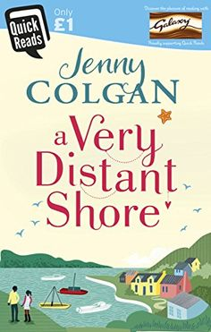 A Very Distant Shore: Quick Reads (Quick Reads 2017) by [Colgan, Jenny]