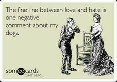 Love and hate really is a fine line :)