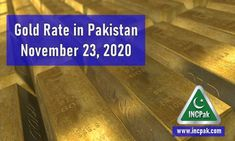 Gold Rate in Pakistan Today – 23 November 2020