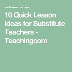 10 Quick Lesson Ideas for Substitute Teachers - Teachingcom