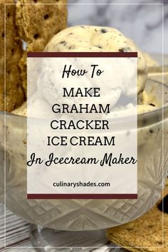 An easy to make graham cracker dessert, this graham cracker chocolate ice cream is a perfect dessert or treat for the kids. Learn how to make graham cracker ice cream at home.