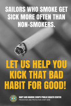 Sailors who smoke get sick more often which translates into decreased readiness and resilience. Let us help you kick that bad habit for good! #BeSmokeFree