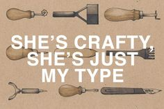 """she's crafty, she's just my type"" - beastie boys 
