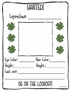 """This download is for a free activity for St. Patrick's Day. I read the students Looking for Leprechauns by Sheila Keenan and then we make """"Wanted"""" posters. I have the students write their last name and then put an O' or a Mc in front of it. They draw a picture of themselves as a leprechaun and fill out the information as if they were leprechauns. Have a Happy St. Patrick's Day!"""