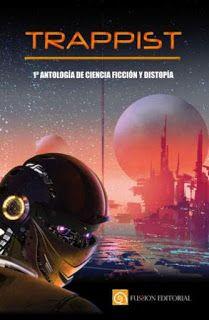 http://fussioneditorial.com/index.php/trappist-1-antologia-de-ciencia-ficcion-y-distopia.html