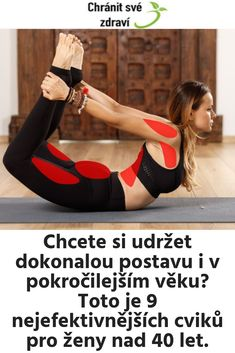 Chcete si udržet dokonalou postavu i v pokročilejším věku?Toto je 9 nejefektivnějších cviků pro ženy nad 40 let. Health Advice, Health And Wellness, Health Fitness, Keeping Healthy, Stay In Shape, Excercise, Yoga Fitness, Gym Workouts, I Am Awesome