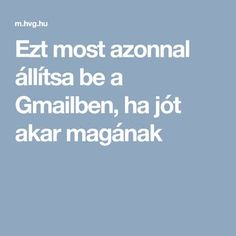 Ezt most azonnal állítsa be a Gmailben, ha jót akar magának Android, Internet, Google, Youtube, Ha, Calculator, Wifi, Food, Essen