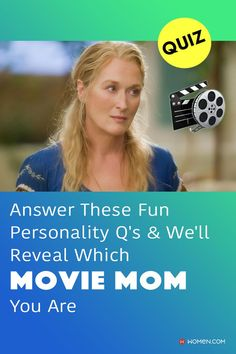 Which movie mom do you most resemble in terms of your personality? #mom #motherquiz #motherpersonality #mothertypes #yourmom #motherhood #famousmothers #mother #mammamia #moviequizzes #movies #moviemom #moviequiz #funMovieQuizzes