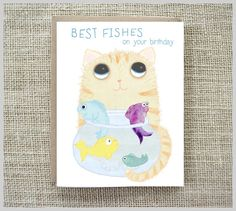Cat Birthday Card, Best Fishes,  Funny Card, Fish birthday card by Coleen Patrick