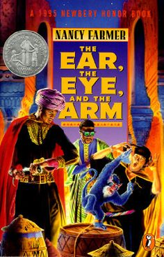 The Ear, the Eye, and the Arm by Nancy Farmer, honor award 1995: futuristic adventure in Zimbabwe, lives up to Farmer's usual excellence.