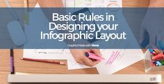 Designing an infographic is not simple as it looks. So make things easier for you, here are the basic rules in designing an infographic for your company or startup. #Infographics #DesignTips