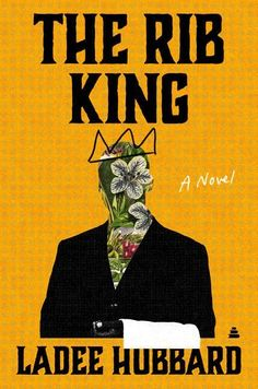 The Best New Books to Read in 2021 (So Far)   Through its searing portrayal of exploitation, The Rib King by Ladee Hubbard conveys a modern message about how African American stereotypes are used for profit. #realsimple #bookrecomendations #thingstodo #bookstoread