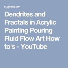 Create Dendrites In Acrylic Paint