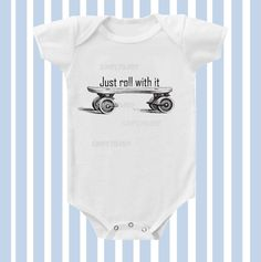 Just Roll with it Vintage Skateboard Baby Boy by Simplybabyshop, $13.95